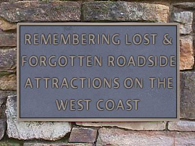 remembering-lost-forgotten-attractions-on-the-west-coast-plaque