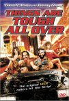 Things_are_tough_all_over_dvd
