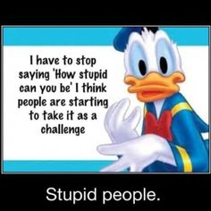 donald-duck-stupid-people