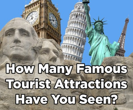 how-many-famous-tourist-attractions-have-you-seen